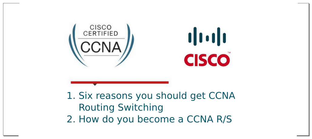 Apa itu CCNA dan Manfaat Memperoleh Sertifikat CCNA