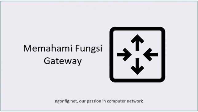 fungsi gateway